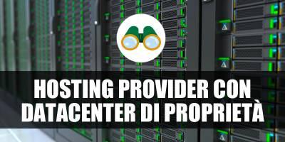 Quanti hosting provider hanno un Datacenter di proprietà?