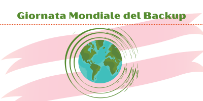 World Backup Day: si festeggia la Giornata Mondiale del Backup