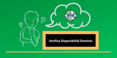 Verifica disponibilità dominio: ecco come trovare il nome adatto per il tuo sito